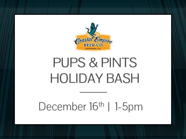 Pints & Pups Holiday Bash, hosted by Coastal Empire Beer Co and benefiting One Love Animal Rescue
